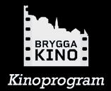 Brygga Kino - Kinoprogram